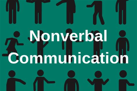 Nonverbal Communication: What it says About You – Nichols