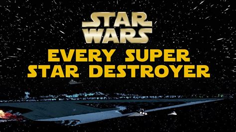 Every Known Super Star Destroyer in the Empire (Canon