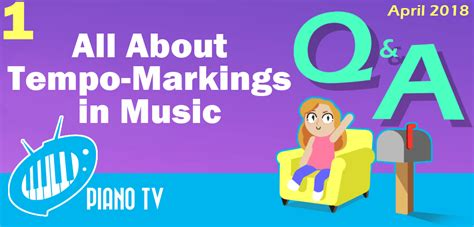 Piano Q&A: All about tempo markings in music - PianoTV